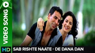 Rishte Naate (Video song) - De Dana Dan