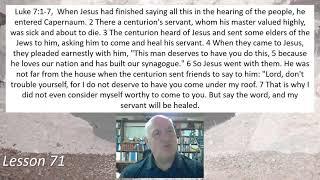 Luke 7:1-7  Lesson 71 April 12, 2021