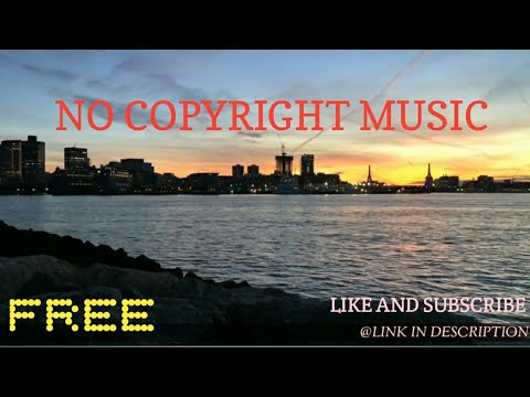 NO COPYRIGHT MUSIC / SONG | NO COPYRIGHT SONG | FREE DOWNLOAD NO COPYRIGHT MUSIC | IT'S NOCOPYRIGHT