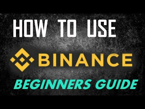 How to use BINANCE Exchange (Beginners Guide) 2018