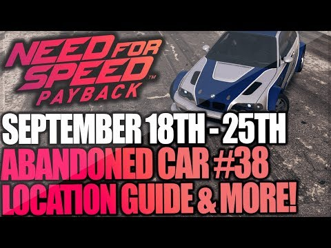 Need For Speed Payback Abandoned Car #38 - Location Guide + Gameplay - NFSMW BMW M3 GTR!
