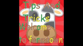 Welcome To FarmTown TIPS AND TRICKS!!! ROBLOX