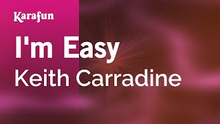 Karaoke I'm Easy - Keith Carradine *