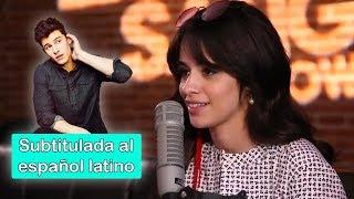 Camila Cabello dice que Shawn Mendes cantará en español (Subtitulos en español latino)