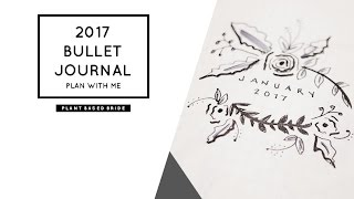 2017 BULLET JOURNAL PLAN WITH ME // PLANT BASED BRIDE