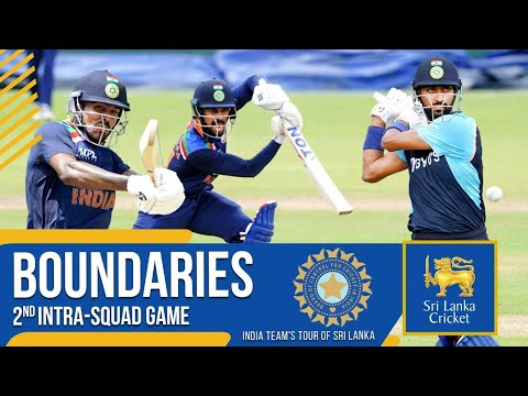 Boundaries | Team India's 2nd Intra-Squad Game | India tour of Sri Lanka 2021