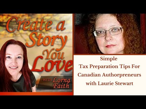 Simple Tax Preparation Tips for Canadian Authorpreneurs with Laurie Stewart