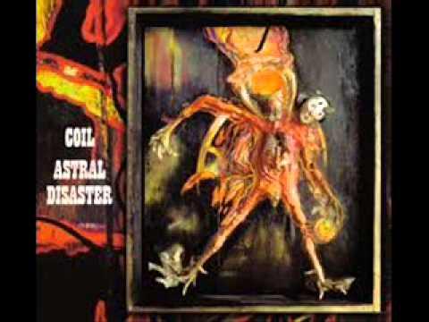 Coil  Astral Disaster Full Album