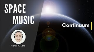 Continuum | Epic Space Music