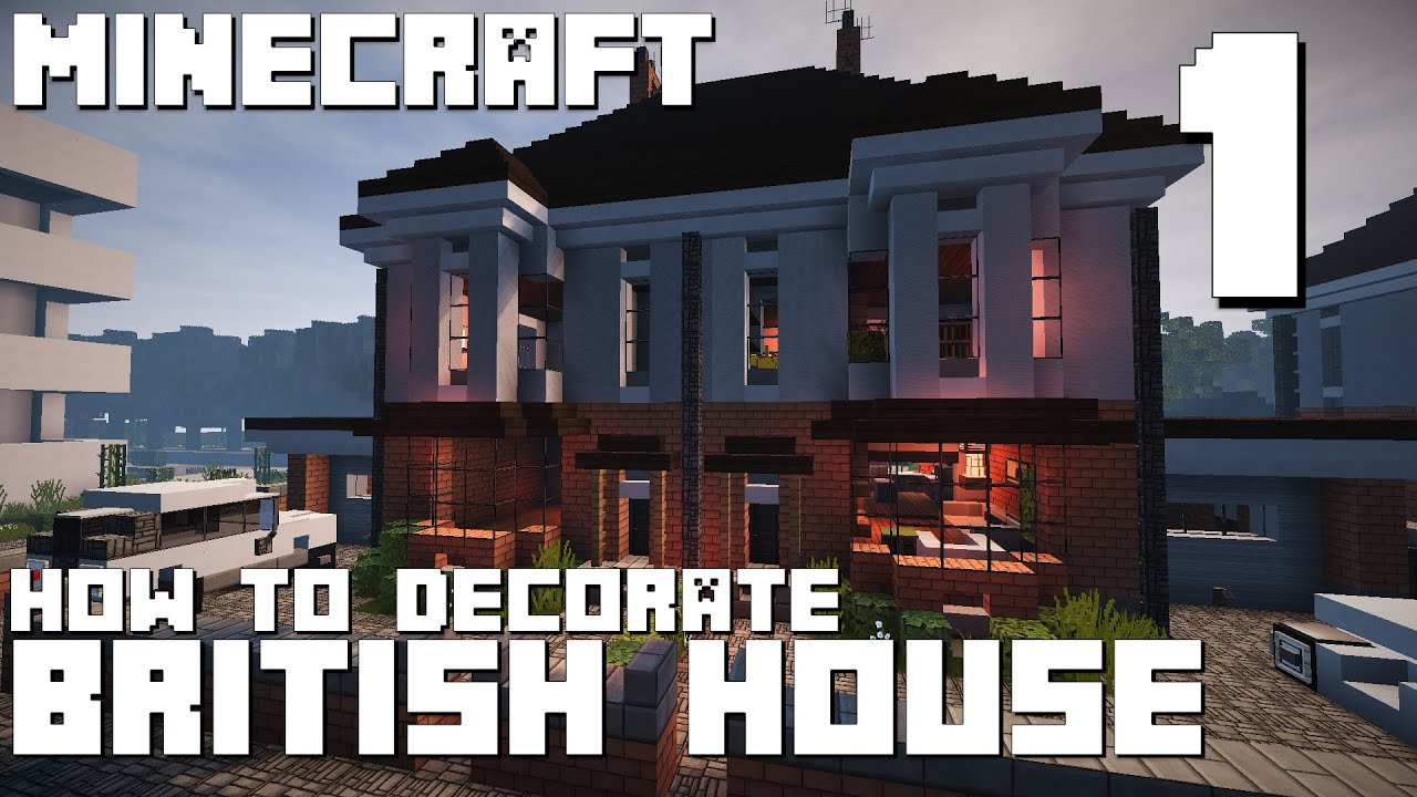 Minecraft - How To Decorate  British House - Part 1 Of 2