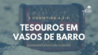 Culto 06/09/2020 - Tesouros em Vasos de Barro