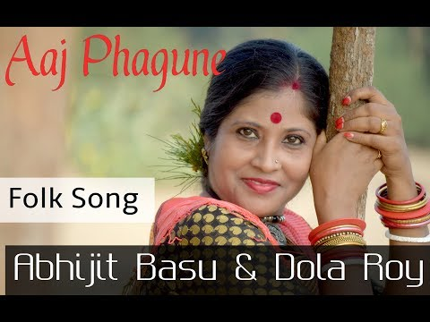 Aaj Phagune | Abhijit Basu  &  Dola Roy  |  Folk Song