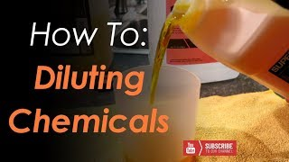 How We Dilute Chemicals