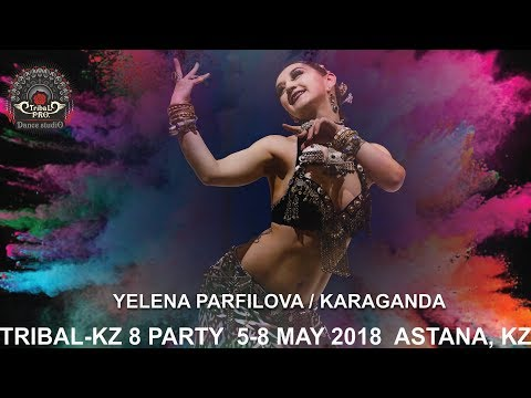 YELENA PARFILOVA (Karaganda) / TRIBAL-KZ 8 PARTY