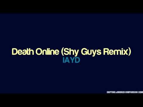IAYD - DEATH ONLINE (SHY GUYS REMIX)