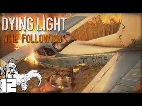 """PLANE CRASH INVESTIGATION!!!"" Dying Light The Following Ep 12 - 1440p 60fps HD Gameplay Walkthrough"