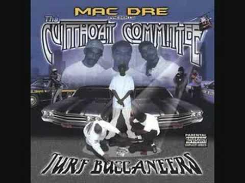 Mac Dre, Dubee & PSD - Cutthoat Committee