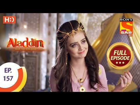 Aladdin - Ep 157 - Full Episode - 22nd March, 2019
