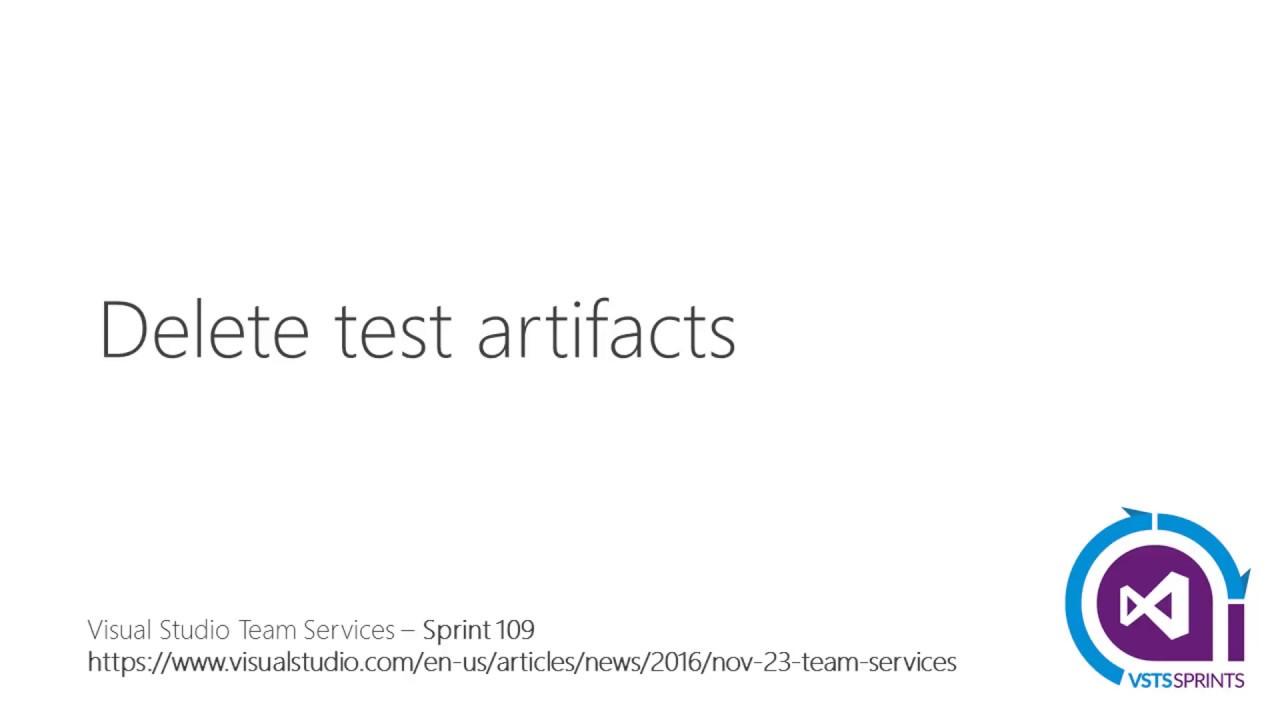 #vstssprints 109 - Delete test artifacts