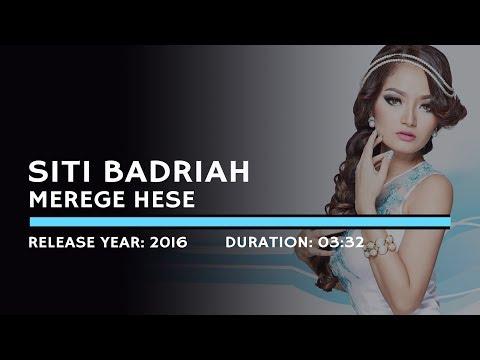Siti Badriah - Merege Hese (Lyric)