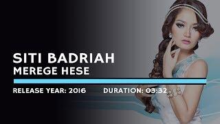 Siti Badriah Merege Hese Lyric