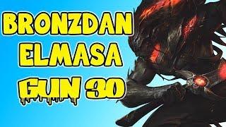 BRONZDAN ELMASA GÜN 30 | YASUO MIDLANE GENE PLAYSLER PLAYSLER