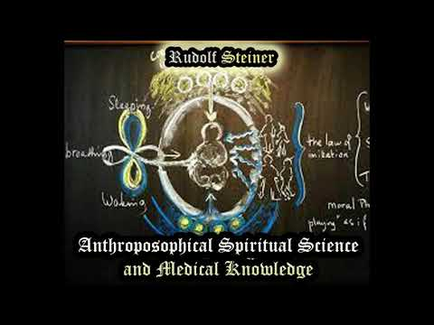 Anthroposophical Spiritual Science Aned Medical Knowledge - Rudolf Steiner
