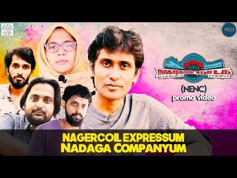 Nagercoil Expressum Nadaga Companyum (NENC) - Promo