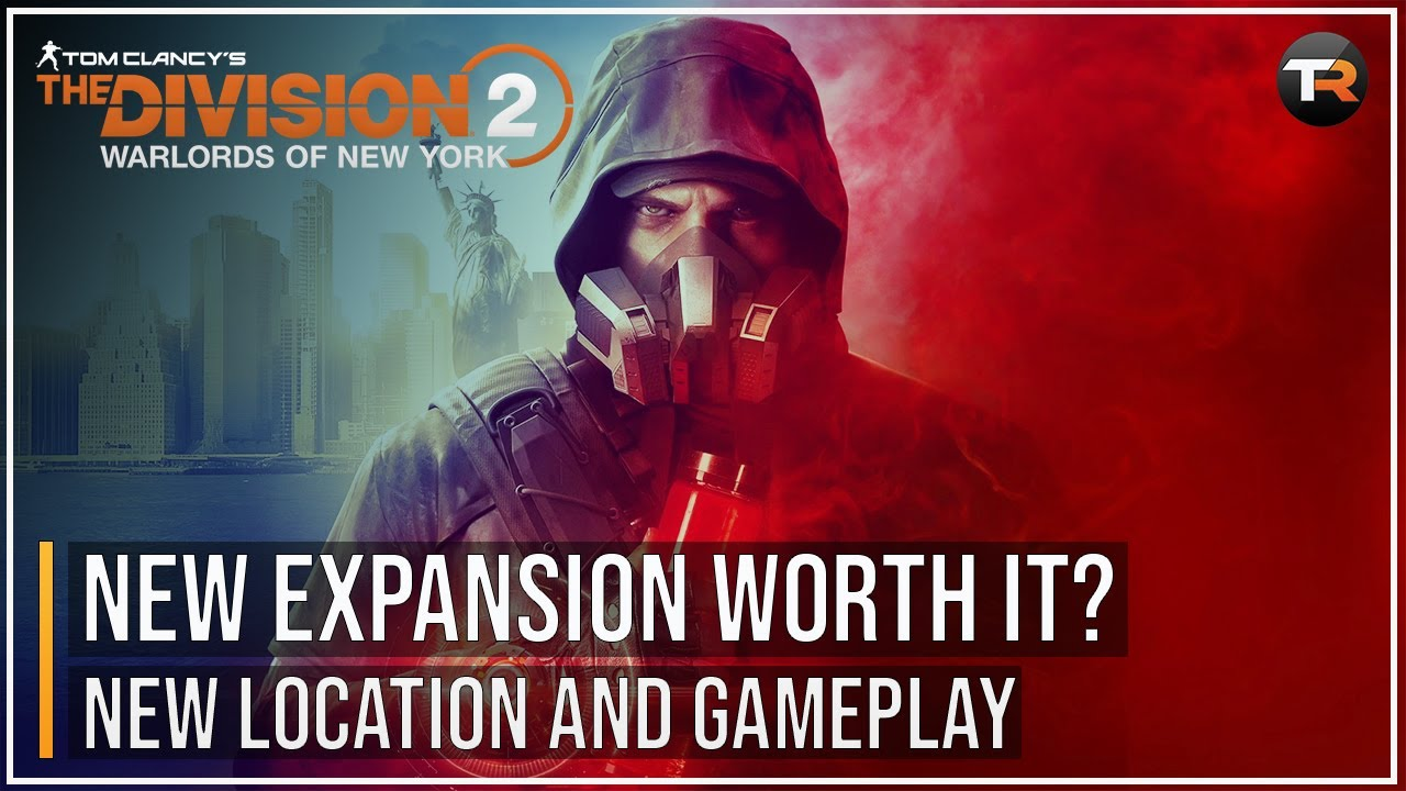Is The Division 2: Warlords of New York Worth It?
