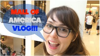 Mall of America Vlog! Thumbnail