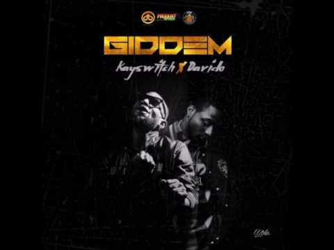 Kayswitch Ft Davido - Giddem (Audio)