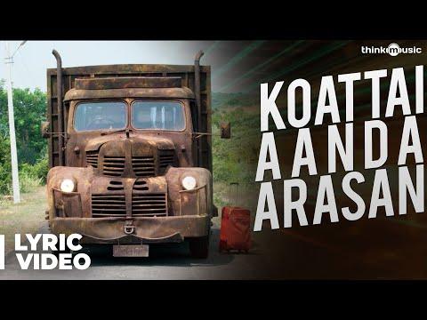 Maragatha Naanayam | Koattai Aanda Arasan Song with Lyrics | Aadhi | Dhibu Ninan Thomas