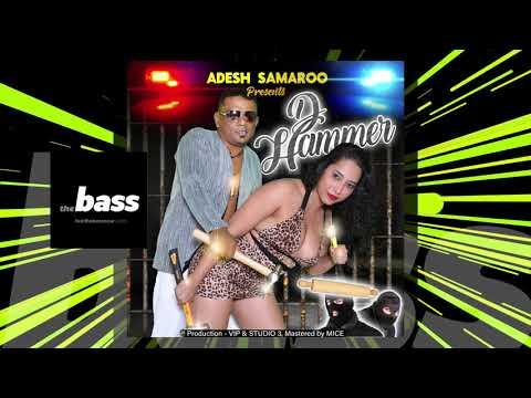 Adesh Samaroo - D Hammer | 2019 Music Release