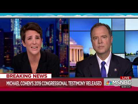 Rep. Schiff on MSNBC: Michael Cohen's Testimony Reveals More Obstruction by Trump