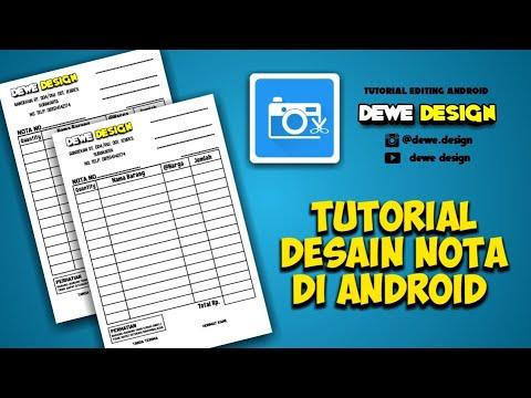 Desain Nota Di Android Photo Editor Youtube