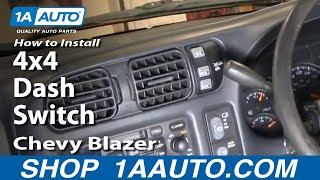 How To Install Replace 4x4 Dash Switch Chevy S10 Blazer Pickup GMC S15 Jimmy Sonoma 98-05 1AAuto.com