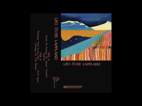 UFO Över Lappland - UFO Över Lappland (Full Album 2016)