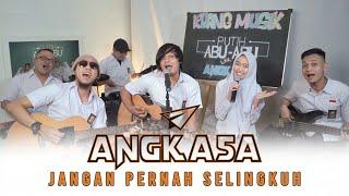 Angkasa ft. Intan - Jangan Pernah Selingkuh (JPS) Live Cover || RUANG MUSIK