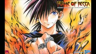 Flame of Recca OST - Recca, Like a Flame