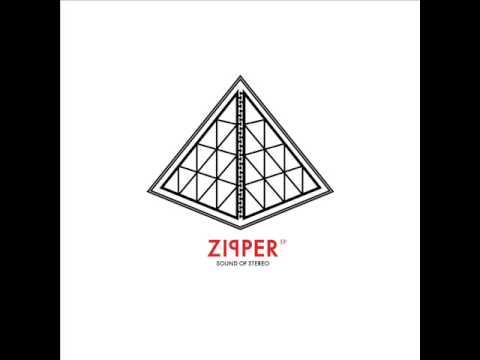 Sound Of Stereo - Zipper