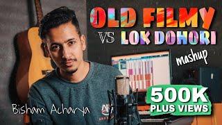 OLD NEPALI FILMY VS LOK DOHORI MASHUP COVER    BISHAM ACHARYA    12 SONGS 1 BEAT 2020