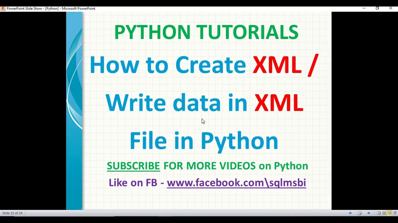 Python Tutorial   Create XML file using python   python ...