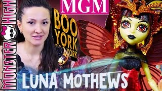 Луна Мотьюс Бу Йорк | Luna Mothews Boo York Monster High обзор на русском ?MGM?