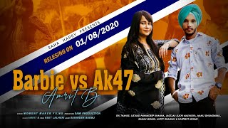 Barbie Vs AK47 (Official Video) | Amrit B | Geetanjali Sharma | Latest Punjabi Song 2020