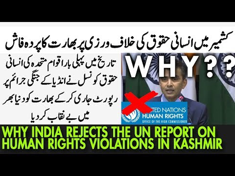 Why India Rejects the UN Report on Human Rights Violations in Kashmir