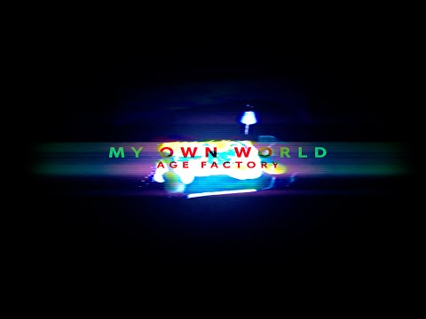 """Age Factory """"My own world"""" (Official Music Video)"""
