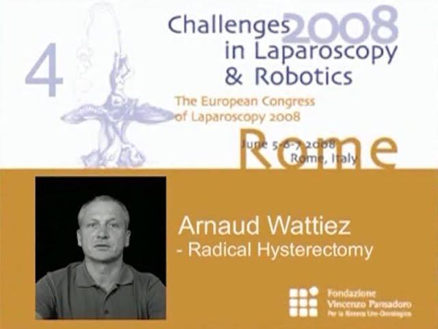 CILR 2008 - Arnaud Wattiez - Radical hysterectomy