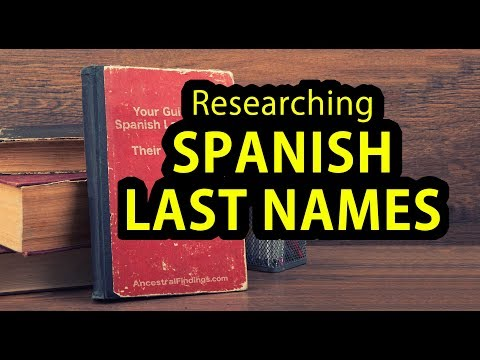 Your Guide To Spanish Last Names And Their Meanings | AF-264