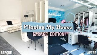 FLIPPING MY HOUSE - Garage Edition!!