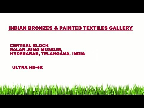 INDIAN BRONZES  & PAINTED TEXTILES GALLERY (122 ULTRA HD-4K STILL PHOTOS), SALAR JUNG MUSEUM